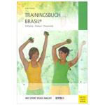 """Fitnessbücher - Buch """"Trainingsbuch Brasil"""" - Kräftigung, Ausdauer, Entspannung, 160 Seiten"""