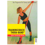 """Fitnessbücher - Buch """"Trainingsbuch Thera-Band"""" - Das Programm für Fitness und Gesundheit, 130 Seiten"""