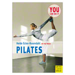 Buch Pilates K�rper�bungen zum Wohlf�hlen - You can do it, 144 Seiten