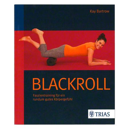 """Buch """"Blackroll Faszientraining f'r ein rundum gutes K'rpergef'hl"""", 136 Seiten"""