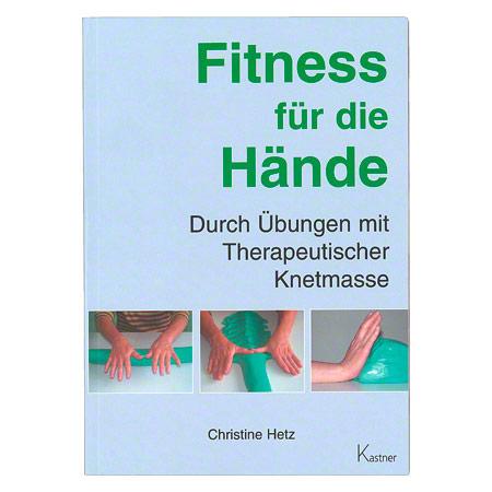"""Sport-Tec Buch """"Fitness für die Hände"""" - Durch Übungen mit Therapeutischer Knetmasse, 80 Seiten 21155"""
